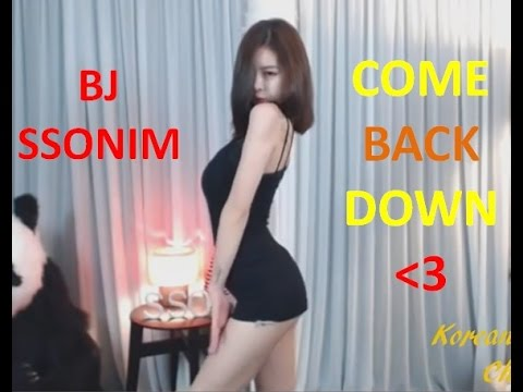 Hot Girl Korean| bj ssonim- dance Come Back Down Version 2