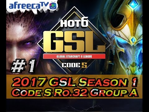 [2017 GSL Season 1] Code S Ro.32 Group A #1/5