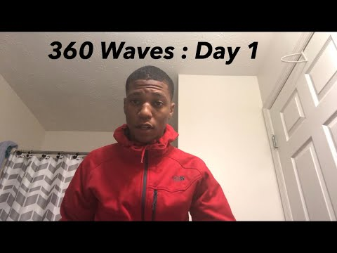 MY 360 WAVE JOURNEY DAY 1 !! **TORINO PRO BRUSH REVIEW**