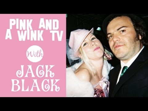 Jack Black on Pink And A Wink TV