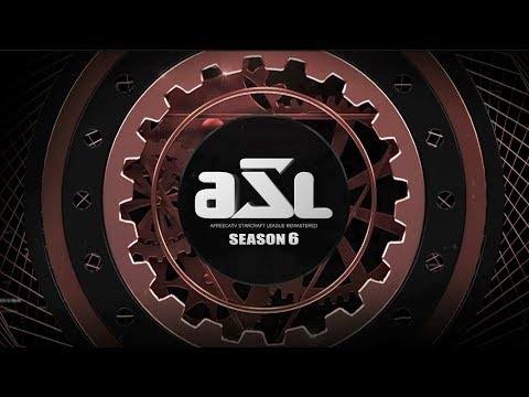 [ENG] AfreecaTV StarLeague(ASL) S6 Ro.24 Day6 + Ro.16 Group Nominations