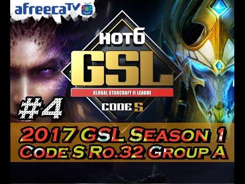 [2017 GSL Season 1] Code S Ro.32 Group A #4/5