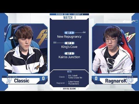 [2019 GSL S2] Ro.16 Group A Match1 Classic vs RagnaroK