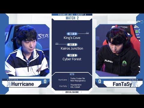 [2019 GSL S2] Ro.16 Group A Match2 Hurricane vs FanTaSy