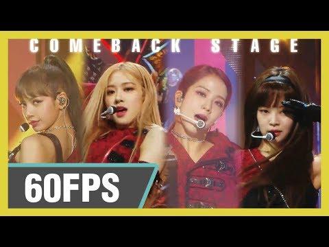 60FPS 1080P | BLACKPINK (블랙핑크) – Kill This Love  Show! Music Core 20190406